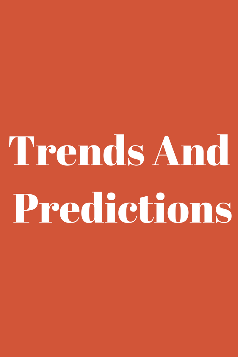Trends And Predictions